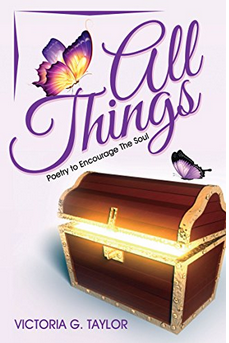 All Things: Poetry to Encourage The Soul