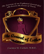 The Arrival of Esther by Carolyn M. Corbett, M.R.E.